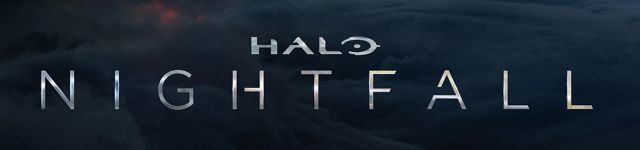 Comic-Con: Official Halo: Nightfall Banner Debuts!