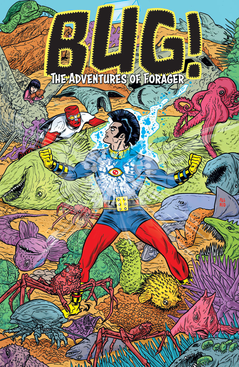BUG!: THE ADVENTURES OF FORAGER #5